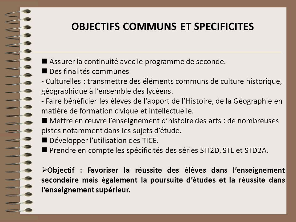 OBJECTIFS COMMUNS ET SPECIFICITES