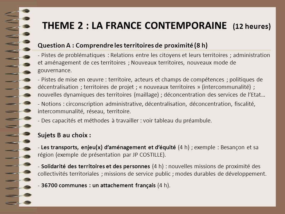 THEME 2 : LA FRANCE CONTEMPORAINE (12 heures)