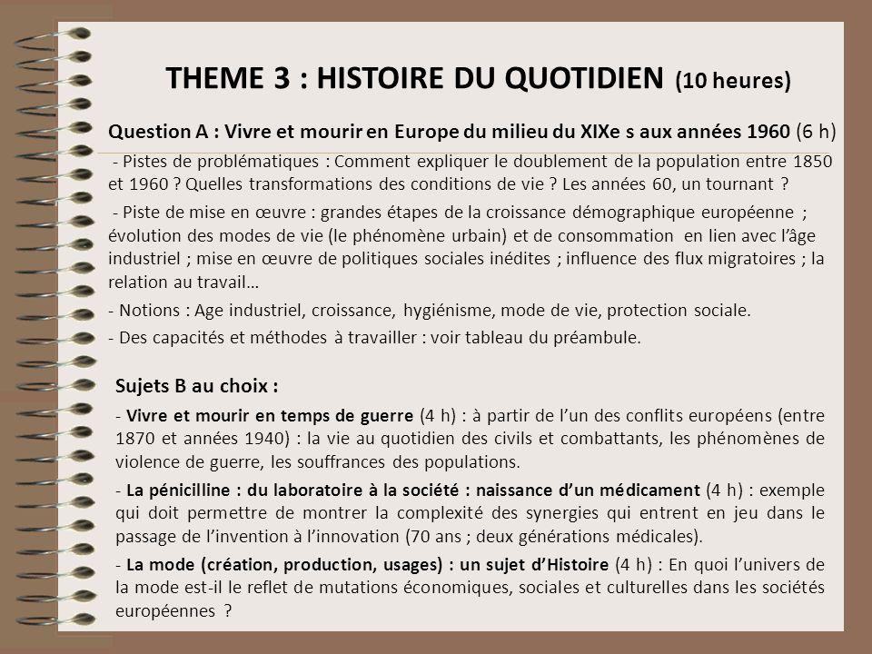 THEME 3 : HISTOIRE DU QUOTIDIEN (10 heures)