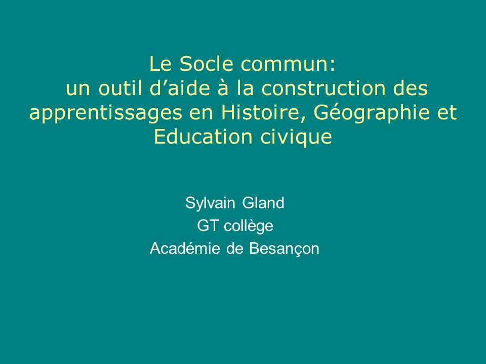 Sylvain Gland GT collège Académie de Besançon