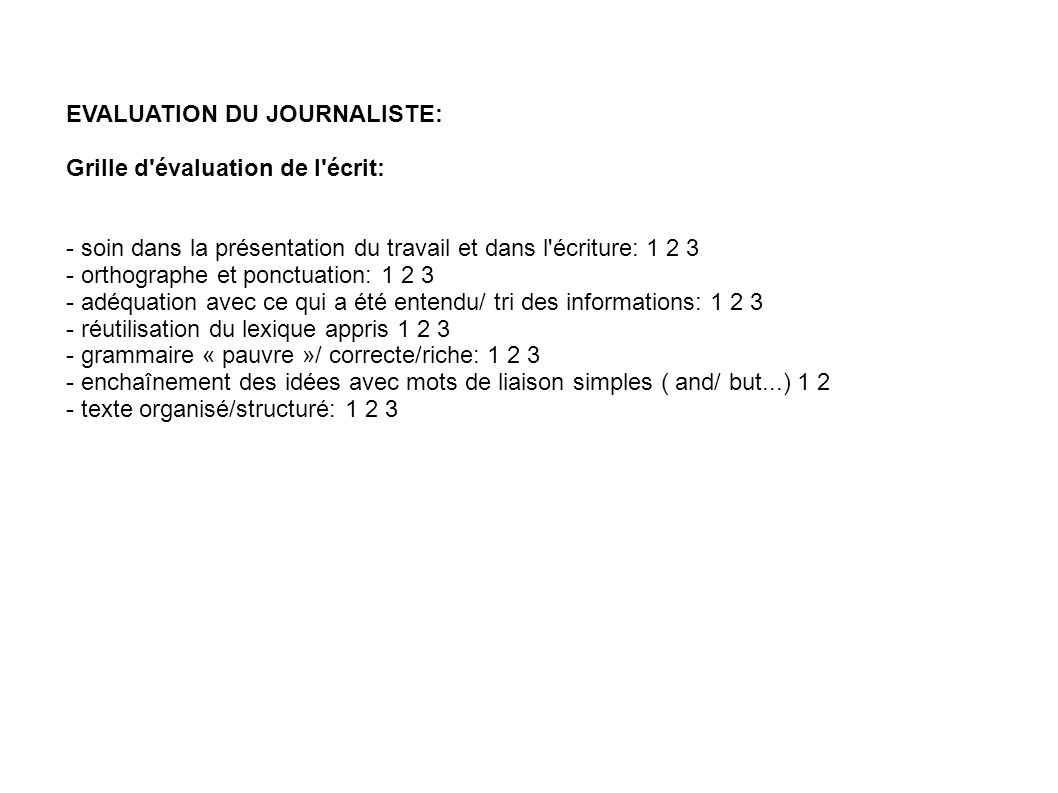 EVALUATION DU JOURNALISTE: