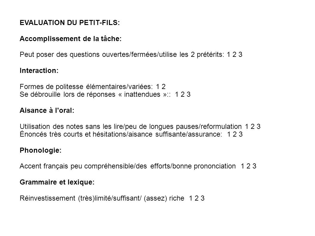EVALUATION DU PETIT-FILS: