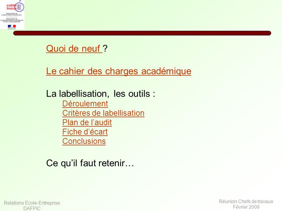 Le cahier des charges académique La labellisation, les outils :