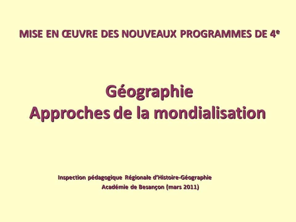 Géographie Approches de la mondialisation