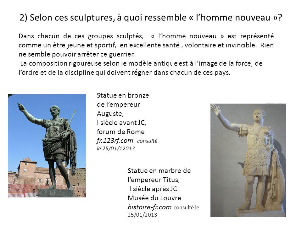 2) Selon ces sculptures, à quoi ressemble « l'homme nouveau »