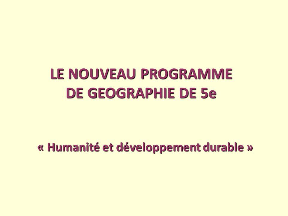 LE NOUVEAU PROGRAMME DE GEOGRAPHIE DE 5e