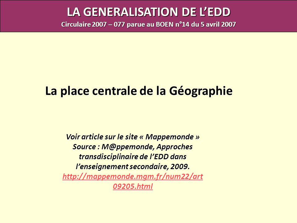LA GENERALISATION DE L'EDD La place centrale de la Géographie
