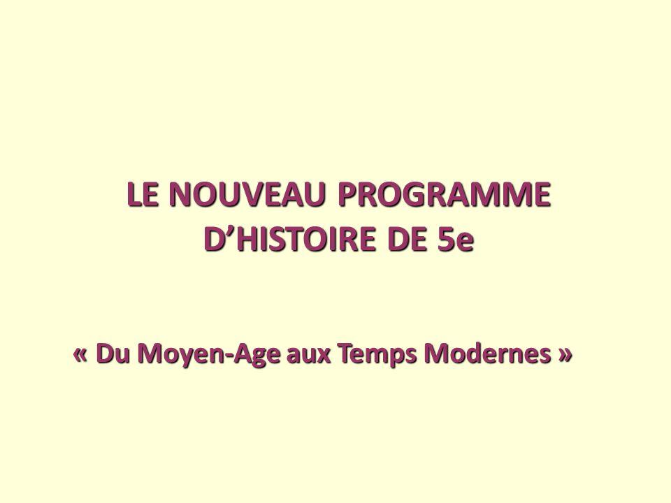 LE NOUVEAU PROGRAMME D'HISTOIRE DE 5e