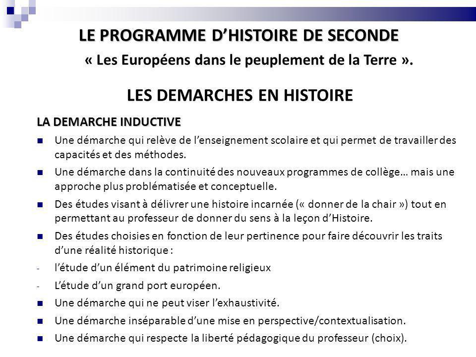 LE PROGRAMME D'HISTOIRE DE SECONDE LES DEMARCHES EN HISTOIRE