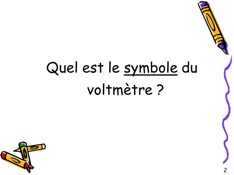 Quel est le symbole du voltmètre