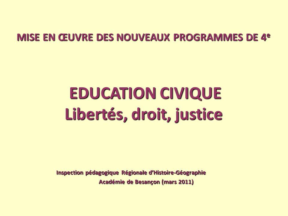 Libertés, droit, justice Académie de Besançon (mars 2011)