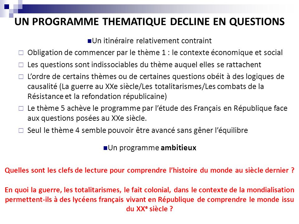 UN PROGRAMME THEMATIQUE DECLINE EN QUESTIONS