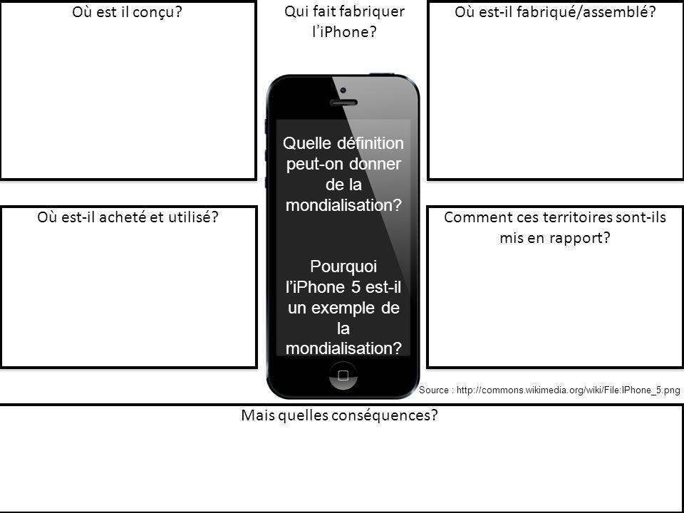 Qui fait fabriquer l'iPhone Où est-il fabriqué/assemblé