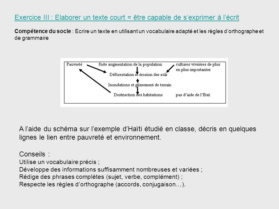 Exercice III : Elaborer un texte court = être capable de s'exprimer à l'écrit
