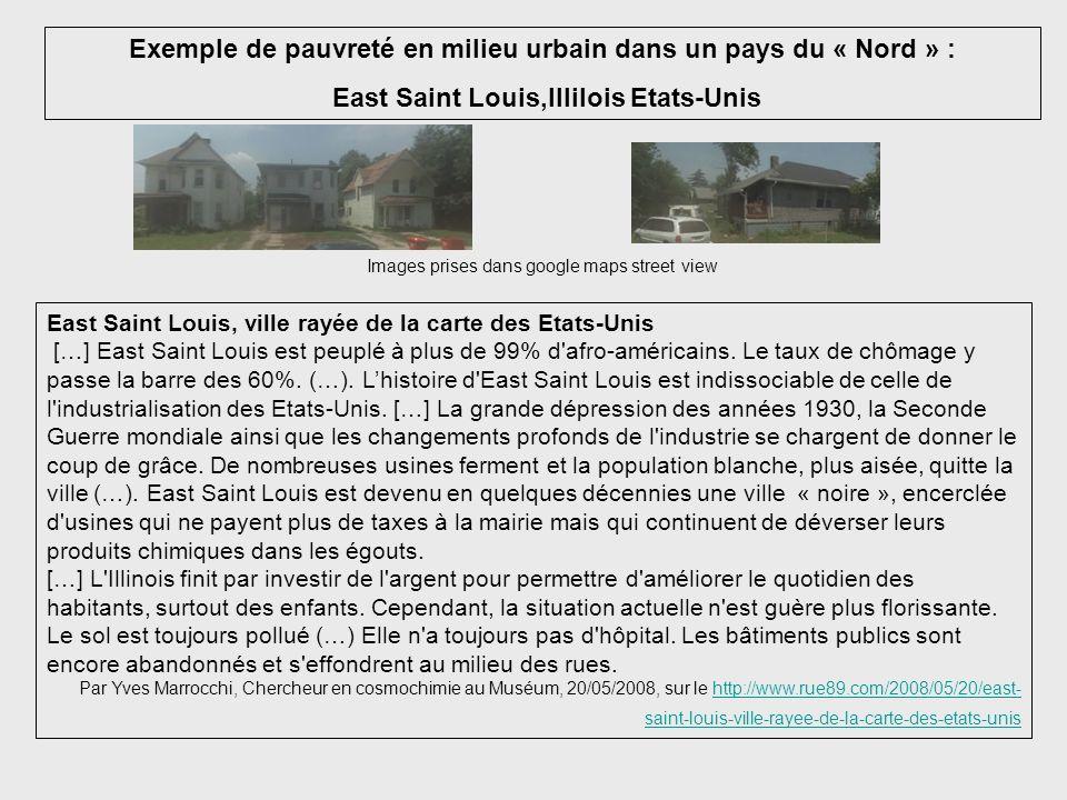 Exemple de pauvreté en milieu urbain dans un pays du « Nord » :