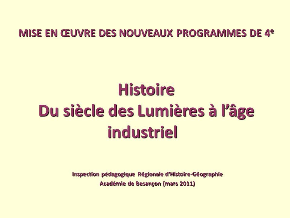 Histoire Du siècle des Lumières à l'âge industriel