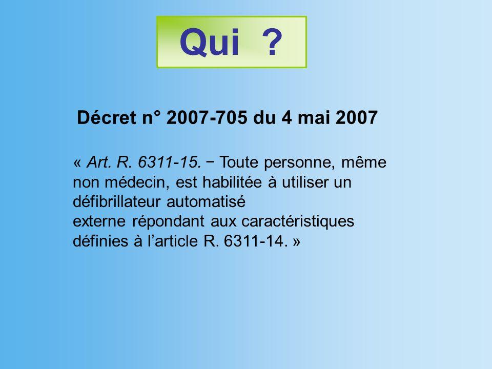 Qui Décret n° 2007-705 du 4 mai 2007.