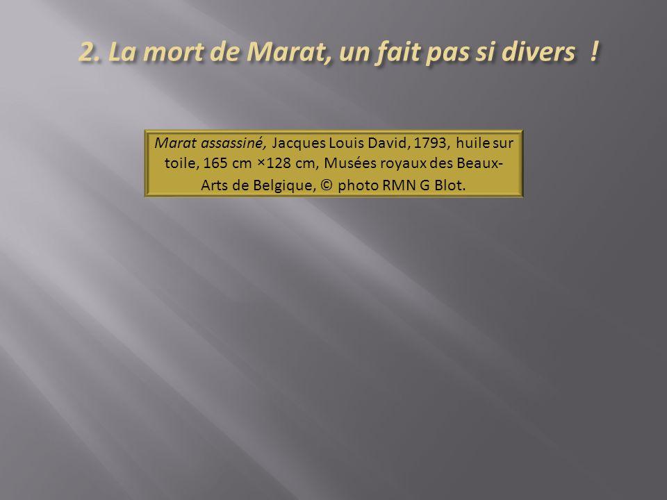2. La mort de Marat, un fait pas si divers !