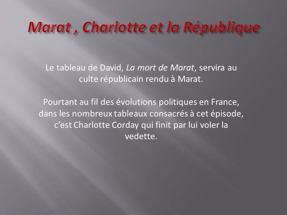 Marat , Charlotte et la République