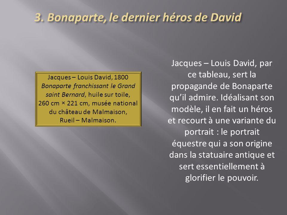 3. Bonaparte, le dernier héros de David