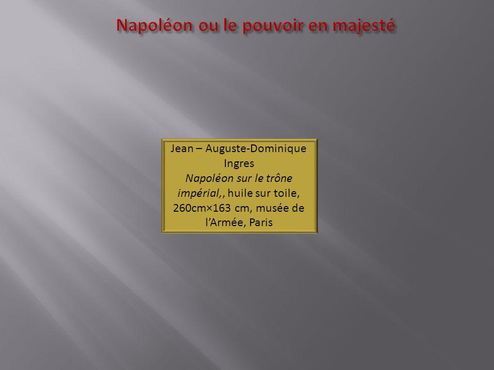 Napoléon ou le pouvoir en majesté