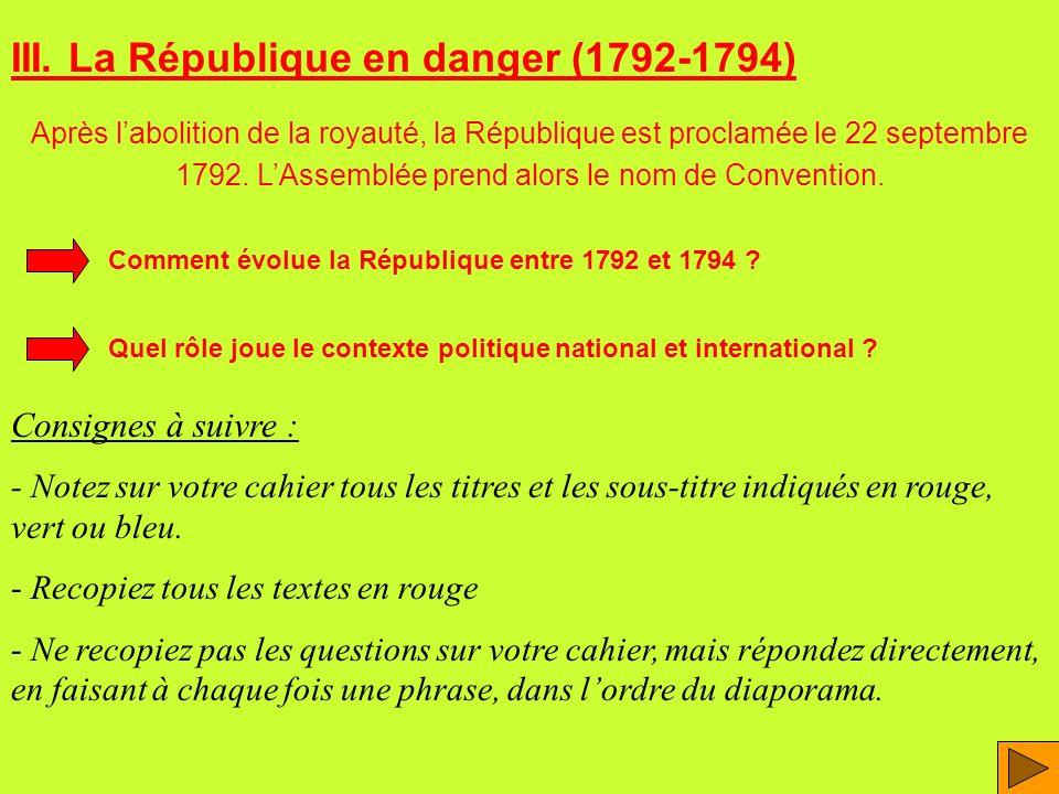 III. La République en danger (1792-1794)