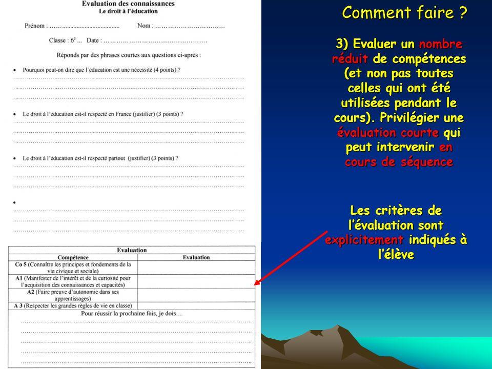 Les critères de l'évaluation sont explicitement indiqués à l'élève