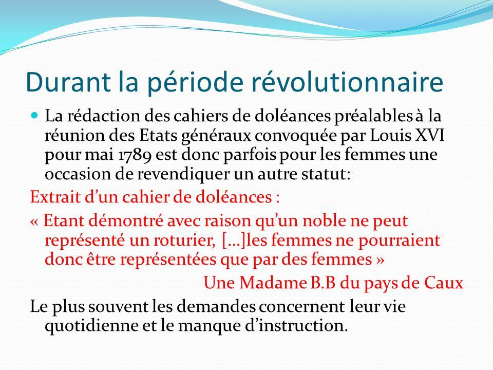 Durant la période révolutionnaire