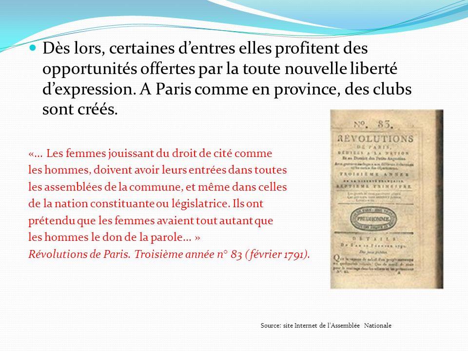 Dès lors, certaines d'entres elles profitent des opportunités offertes par la toute nouvelle liberté d'expression. A Paris comme en province, des clubs sont créés.