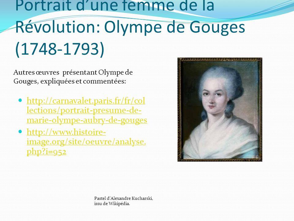 Portrait d'une femme de la Révolution: Olympe de Gouges (1748-1793)