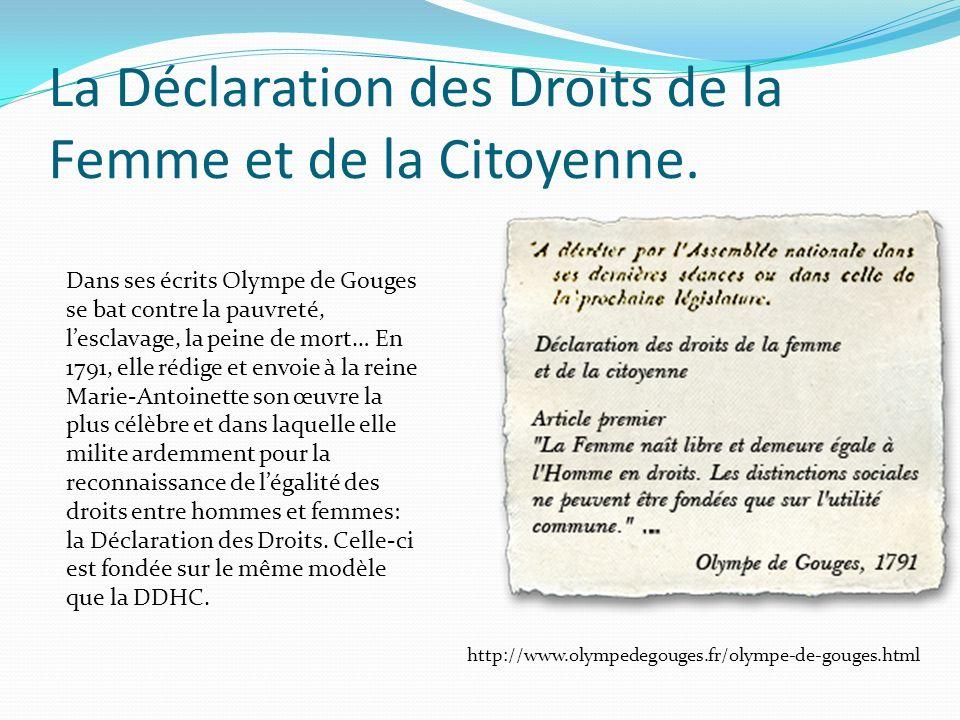 La Déclaration des Droits de la Femme et de la Citoyenne.