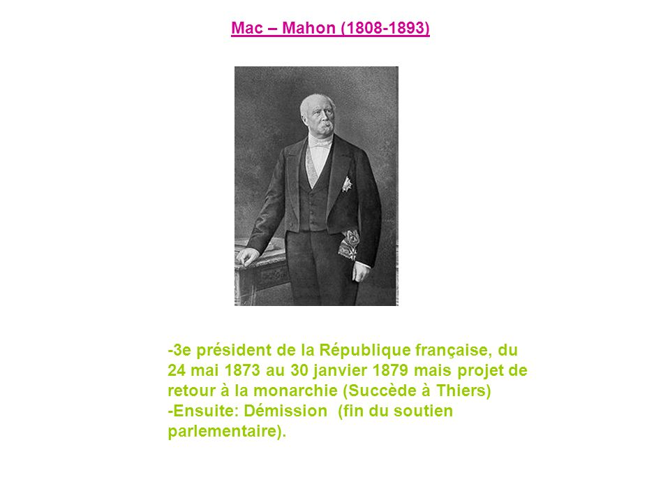 Mac – Mahon (1808-1893)