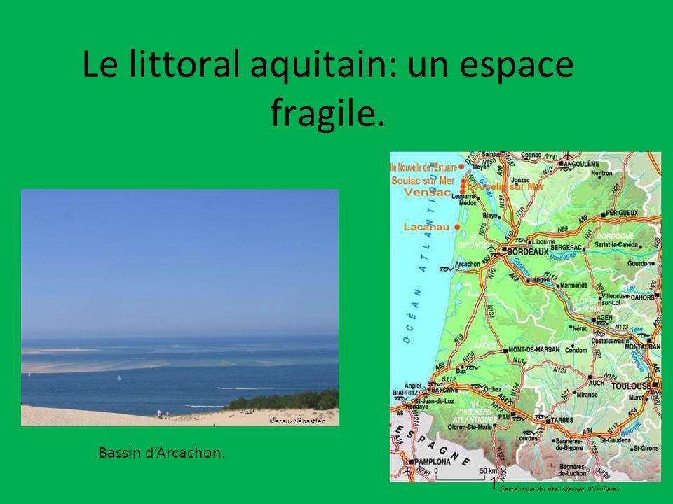 Le littoral aquitain: un espace fragile.