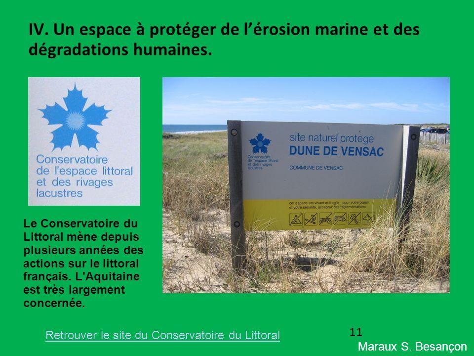 IV. Un espace à protéger de l'érosion marine et des dégradations humaines.