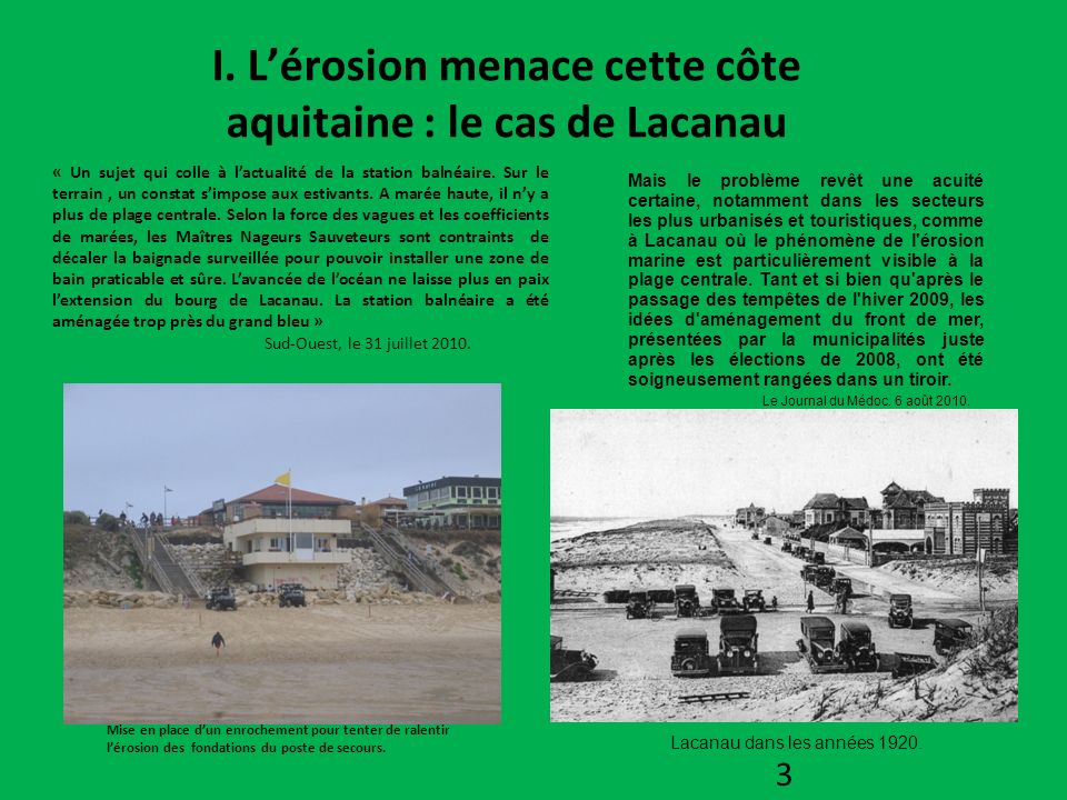 I. L'érosion menace cette côte aquitaine : le cas de Lacanau