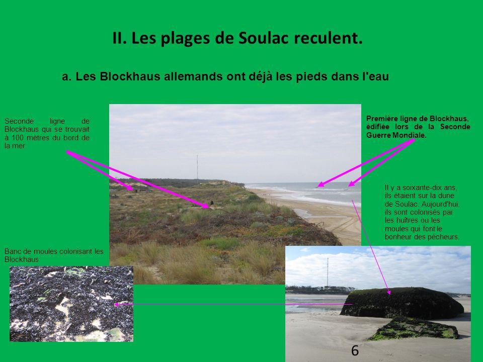 II. Les plages de Soulac reculent.