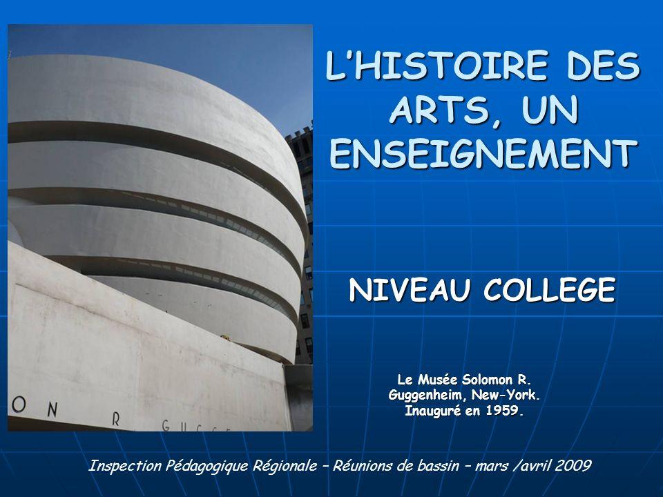L'HISTOIRE DES ARTS, UN ENSEIGNEMENT