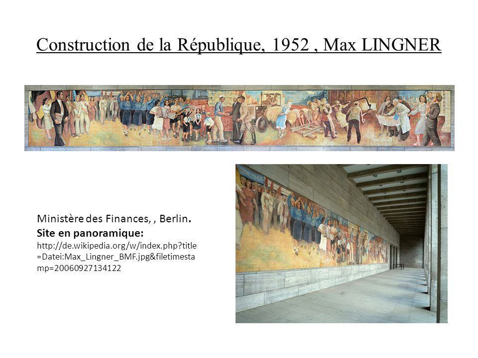 Construction de la République, 1952 , Max LINGNER