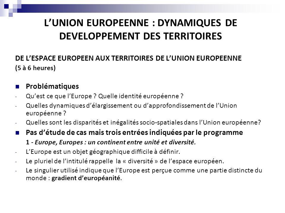 L'UNION EUROPEENNE : DYNAMIQUES DE DEVELOPPEMENT DES TERRITOIRES