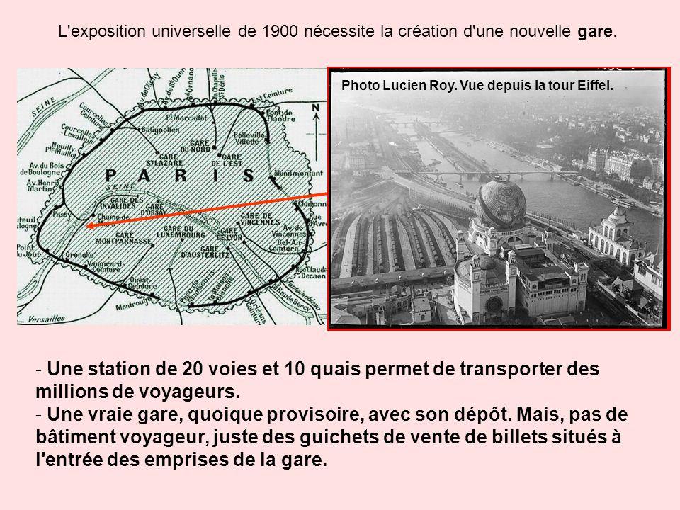 L exposition universelle de 1900 nécessite la création d une nouvelle gare.