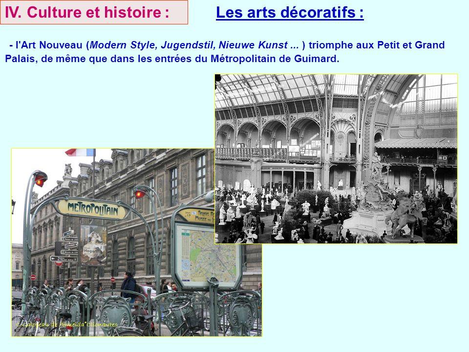 IV. Culture et histoire : Les arts décoratifs :