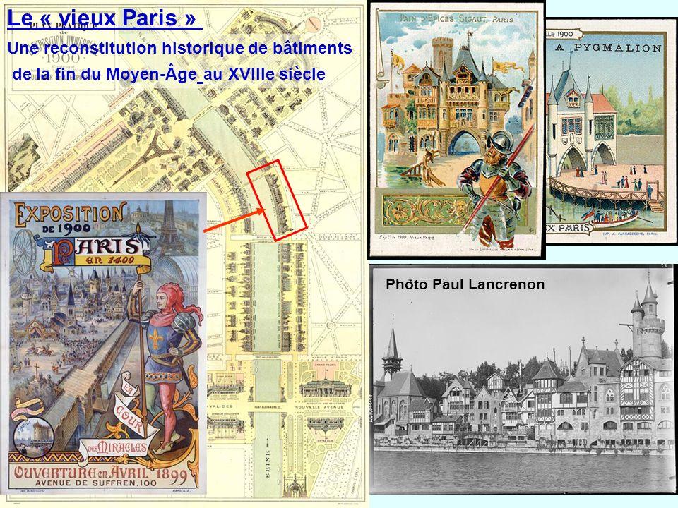 Le « vieux Paris » Une reconstitution historique de bâtiments