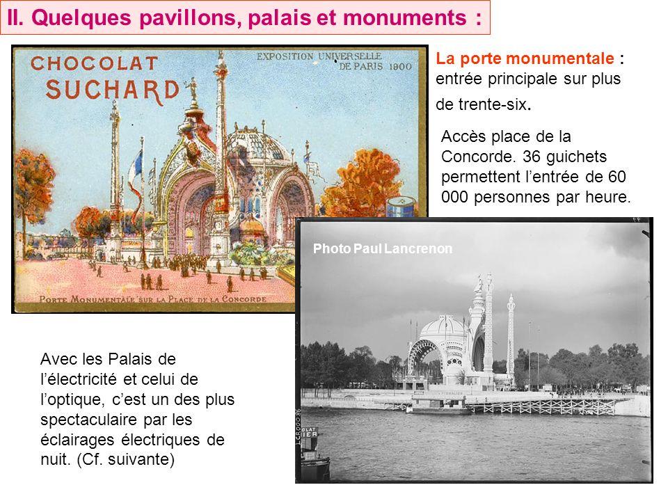 II. Quelques pavillons, palais et monuments :