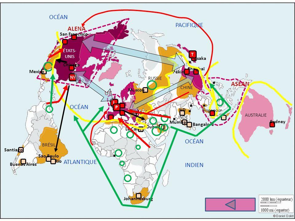 OCÉAN PACIFIQUE ALENA ASEAN UE OCÉAN ATLANTIQUE OCÉAN INDIEN