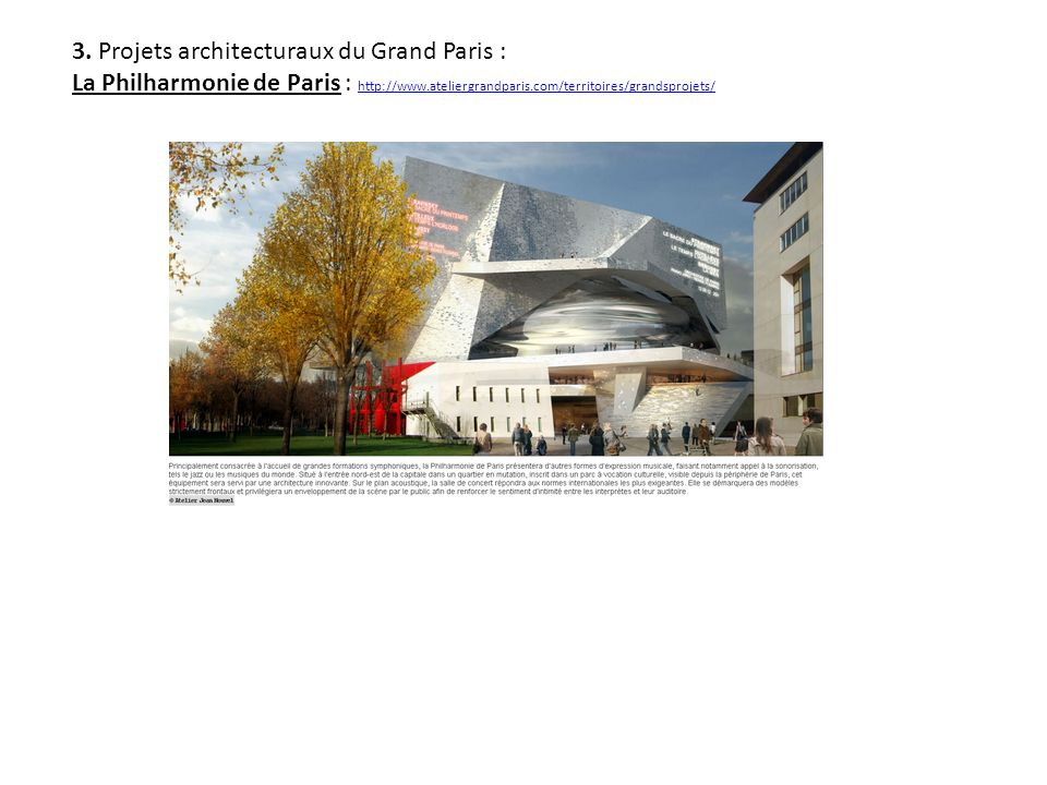 3. Projets architecturaux du Grand Paris :