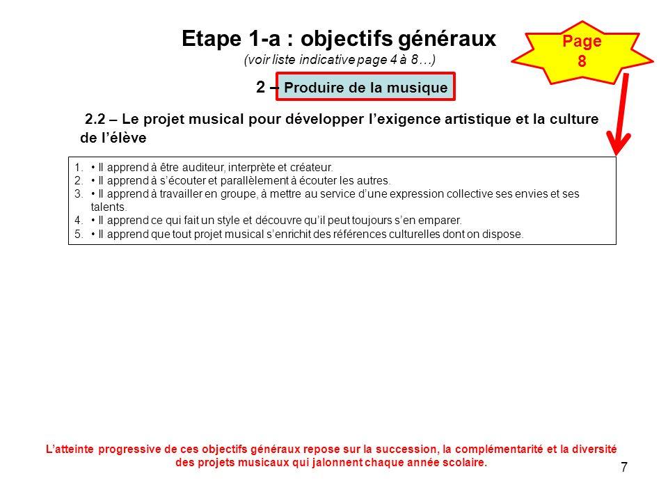 Etape 1-a : objectifs généraux