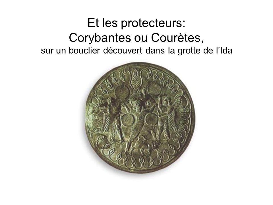 Et les protecteurs: Corybantes ou Courètes, sur un bouclier découvert dans la grotte de l'Ida