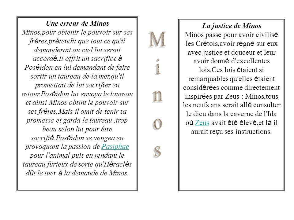 Minos Une erreur de Minos La justice de Minos