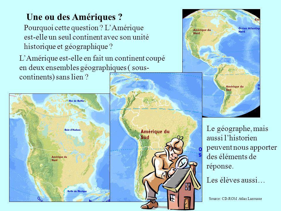 Une ou des Amériques Pourquoi cette question L'Amérique est-elle un seul continent avec son unité historique et géographique