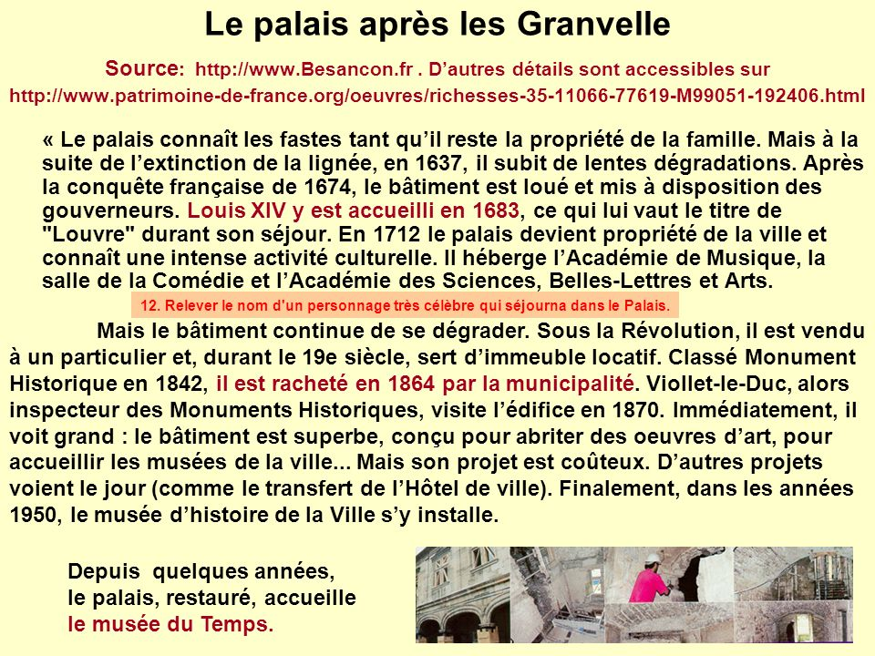 Le palais après les Granvelle Source: http://www. Besancon. fr